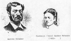Andrew and Cordelia (Hocker) Metsker/Metsger