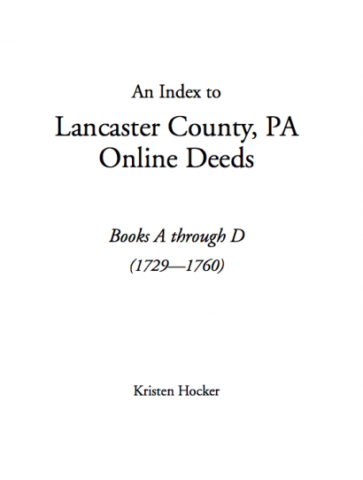 Index to Lancaster County Pennsylvania Online Deed Books A-D