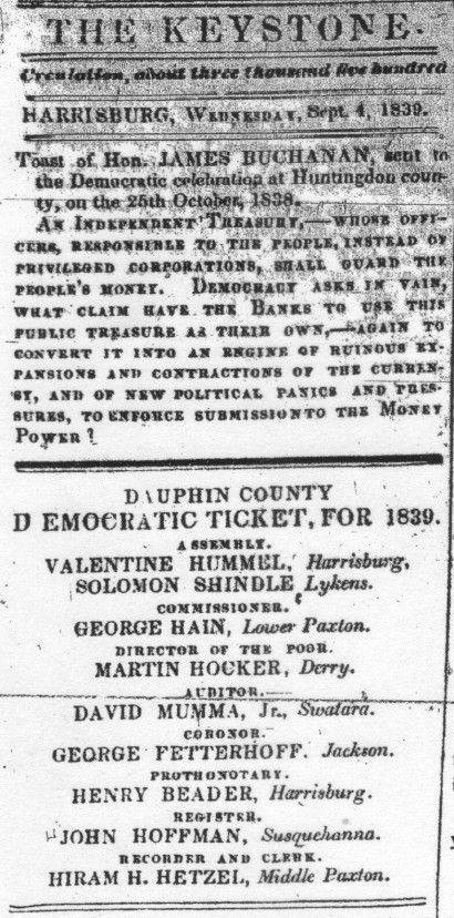 Martin Hocker of Derry Township as part of the 1839 Dauphin County Democratic Ticket