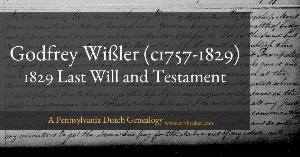 Godfrey Wisler 1829 last will and testament